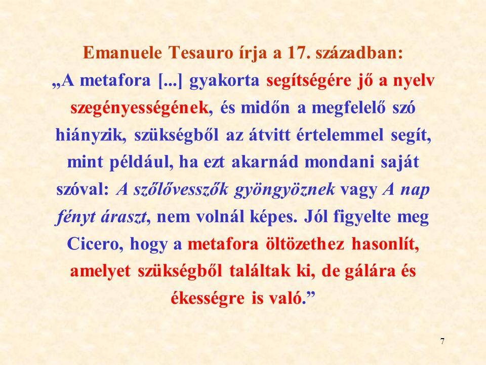 """Emanuele Tesauro írja a 17. században: """"A metafora ["""